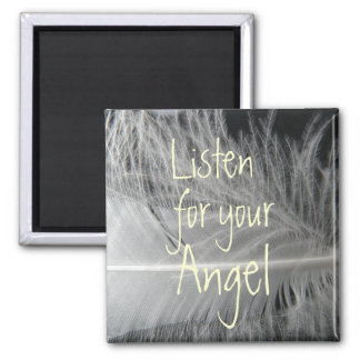 Hören Sie auf Ihren Engels-Zitat-Magneten Quadratischer Magnet