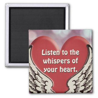 Hören Sie zu Ihrem Herzen Quadratischer Magnet