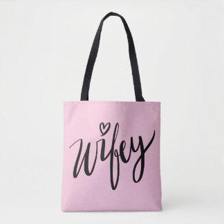Hübsche Hand beschriftete WIFEY Tasche, für