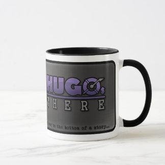 """""""Hugo dort"""" offizielle Tasse"""