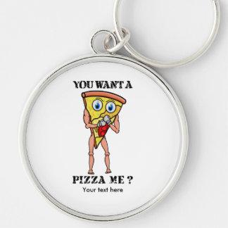 Humorvolle Pizza wollen Sie ein Stück von mir Silberfarbener Runder Schlüsselanhänger