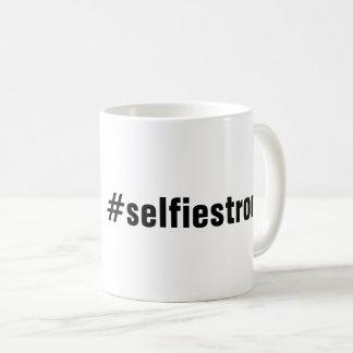 Humorvolle #selfiestrong Kaffee-Tasse Kaffeetasse