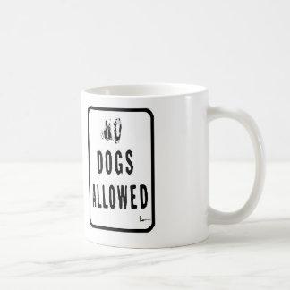 """""""Hunde erlaubt """" Tasse"""