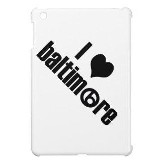 I Liebe Baltimore Hülle Für iPad Mini