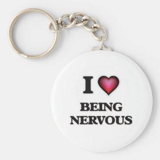 I Liebe, die nervös ist Schlüsselanhänger
