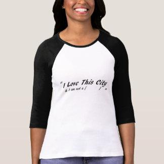 I Liebe diese Stadt - für Frauen T-Shirt