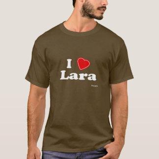 I Liebe Lara T-Shirt