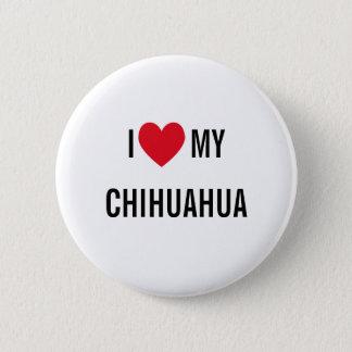 I Liebe mein Chihuahua Runder Button 5,7 Cm