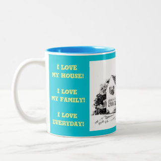 I Liebe mein Haus! I Liebe meine Familie! Zweifarbige Tasse