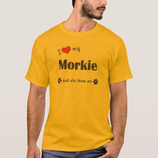 I Liebe mein Morkie (weiblicher Hund) T-Shirt