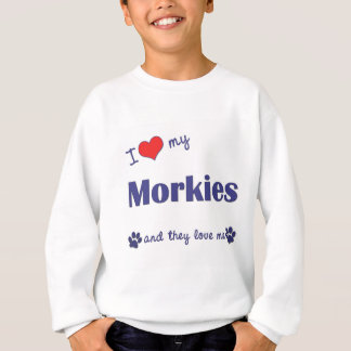I Liebe mein Morkies (mehrfache Hunde) Sweatshirt