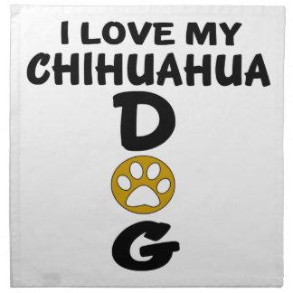 I Liebe meine Chihuahua-Hundeentwürfe Stoffserviette