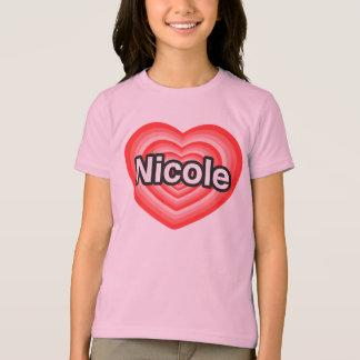 I Liebe Nicole. Liebe I Sie Nicole. Herz T-Shirt