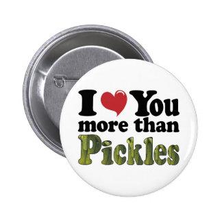 I Liebe Sie mehr als Essiggurken Runder Button 5,7 Cm