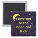 I Liebe Sie zum Mond und zur Rückseite Kühlschrankmagnete
