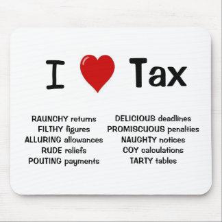 I Liebe-Steuer unhöfliches und unverschämtes Mauspad