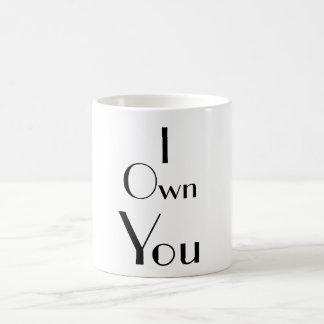 I Sie besitzen Sprüche-Typografie Tasse