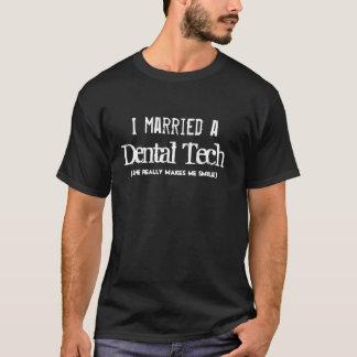 I verheiratet ein zahnmedizinischer Tech (oder T-Shirt