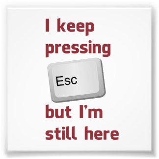 Ich behalte das Drücken des Taste- ESC, aber ich b Fotos
