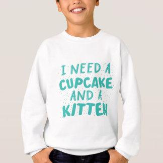 ich benötige einen kleinen Kuchen und ein Kätzchen Sweatshirt