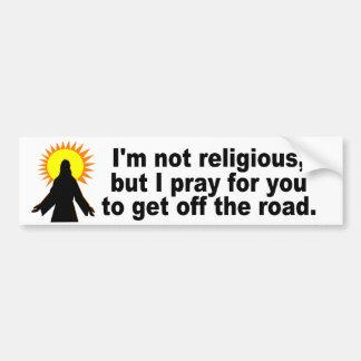 Ich bete Sie weggehe von der Straße Autoaufkleber