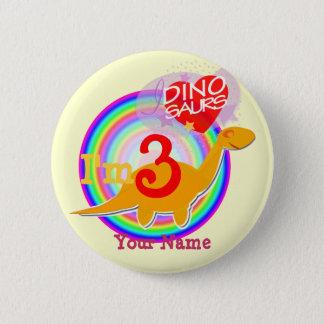 Ich bin 3, die Geburtstag Dinosaurier Ihr Runder Button 5,7 Cm