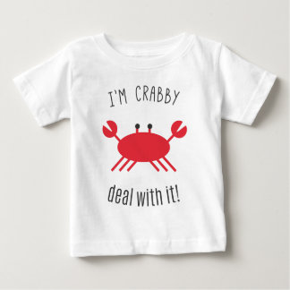 Ich bin, Abkommen mit ihm mürrisch! Baby T-shirt