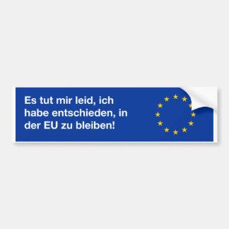 """""""Ich bin Autoaufkleber trauriger EU"""" auf Deutsch"""