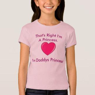 Ich bin Daddys Prinzessin! T-Shirt