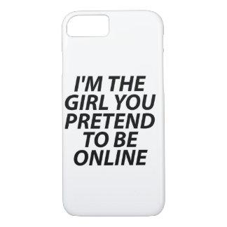 Ich bin der Mädchen-Fall iPhone 7 Hülle