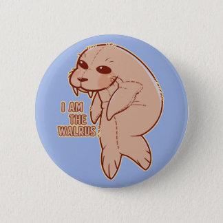 Ich bin der Walross-Knopf Runder Button 5,7 Cm