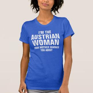 Ich bin die österreichische Frau T-Shirt
