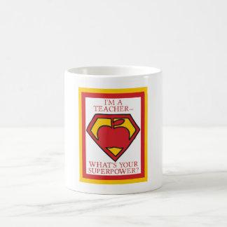 Ich bin ein Lehrer…, was Ihre Supermacht ist? Tasse