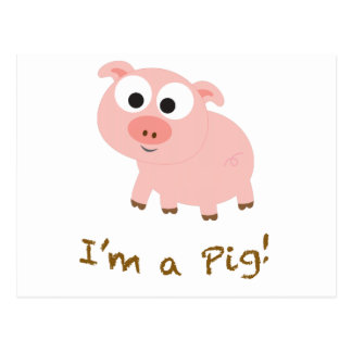 Ich bin ein Schwein Postkarte