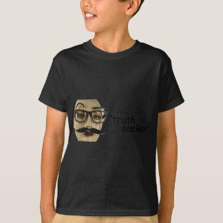 """Ich bin ein """"Wahrheits-Sucher """" T-Shirt"""
