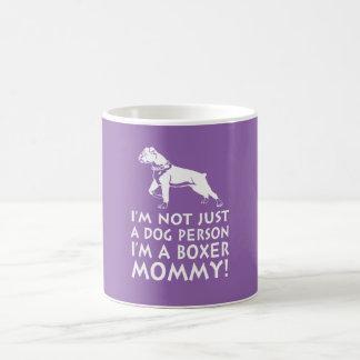 Ich bin eine Boxer-Mama! Tasse