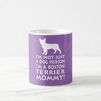 Ich bin eine Mama Bostons Terrier! Kaffeetasse