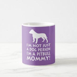 Ich bin eine Pitbull Mama! Tasse