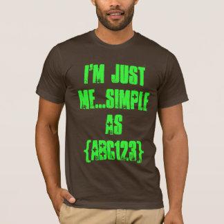 Ich bin gerade ich T-Shirt