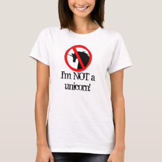 Ich bin nicht ein Einhorn T-Shirt