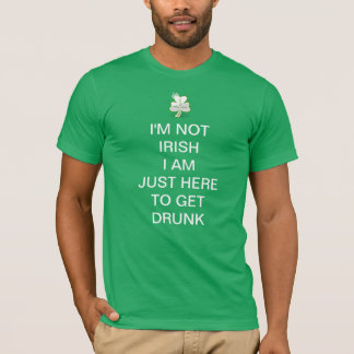 Ich bin nicht ich bin gerade hier, betrunken zu T-Shirt