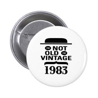 Ich bin nicht, ich bin Vintages 1983 alt Runder Button 5,7 Cm