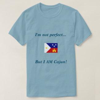 Ich bin nicht perfekt, aber ICH BIN Cajun Shirt