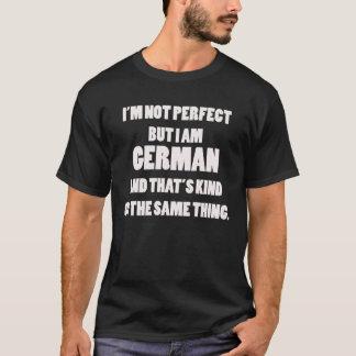 Ich bin nicht perfekt, aber ich bin deutsches T-Shirt