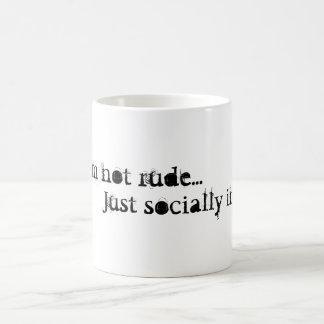 Ich bin nicht unhöfliches… gerade sozialunfähiges kaffeetasse