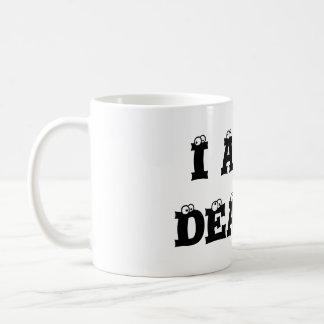 ICH BIN TAUB! Klassische Tasse, rechtshändig Kaffeetasse