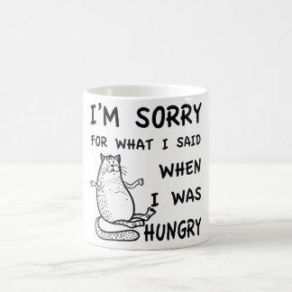 Ich bin traurig für, was ich sagte, als ich tasse