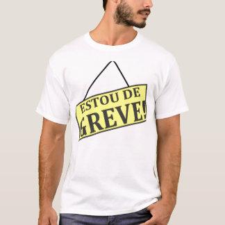 Ich bin von dem Streik T-Shirt