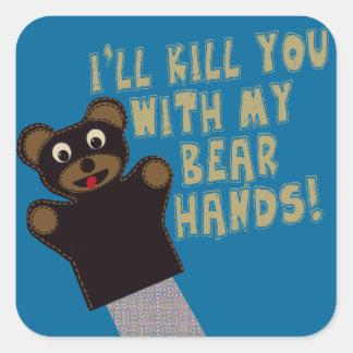 Ich erhalte Sie mit meinen Bärn-Händen Quadrat-Aufkleber
