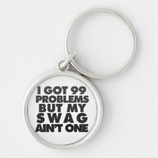 Ich erhielt 99 Probleme Schlüsselanhänger